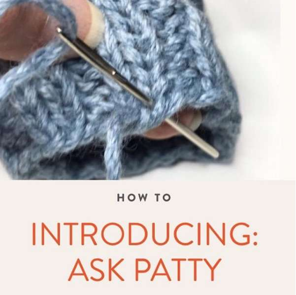 """Ask Patty"" Every Month on Mason Dixon Knitting"